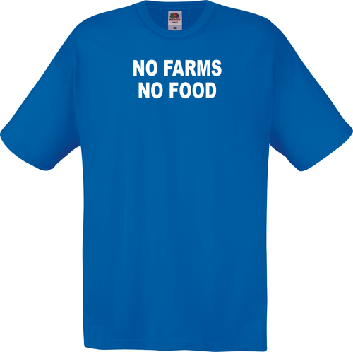 No farms no food -tekstipaita