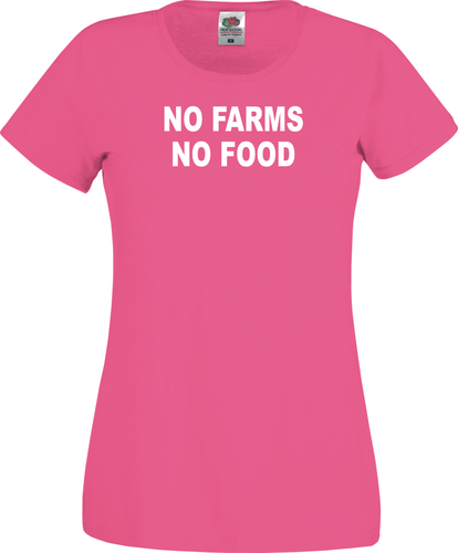 No farms no food -Lady Fit tekstipaita